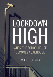 Lockdown High When the Schoolhouse Becomes a Jailhouse