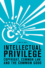 intellectual-privilege-tom-bell