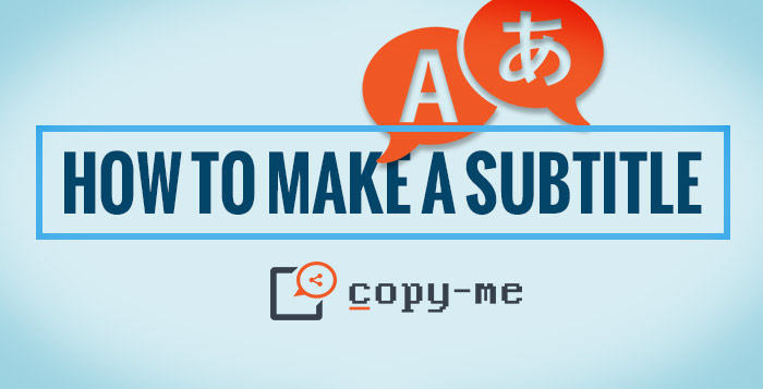 how-to-make-subtitle-copy-me-webseries