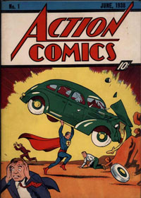 Action Comics #1 (June 1938) and the first appearance of Batman